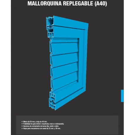 Mallorquina REPLEGABLE (A40)